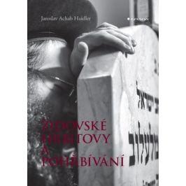 Židovské hřbitovy a pohřbívání - Jaroslav Haidler