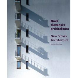 Nová slovenská architektúra - Henrieta Moravčíková