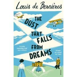 The dust that Falls from Dreams - Louis de Berniéres