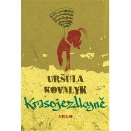 Krasojezdkyně - Uršula Kovalyk, Lucia Dovičáková
