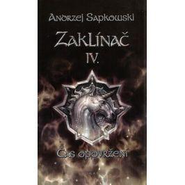 Zaklínač IV.: Čas opovržení - Andrzej Sapkowski