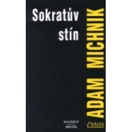 Sokratův stín - Adam Michnik