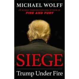 Siege: Trump Under Fire - Michael Wolf