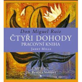 Čtyři dohody – pracovní kniha - Don Miguel Ruiz, Janet Millsová, Renata Volfová - audiokniha
