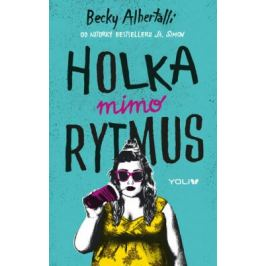 Holka mimo rytmus - Becky Albertalli