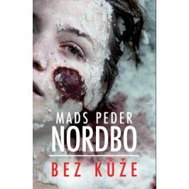 Bez kůže - Mads Peder Nordbo - e-kniha