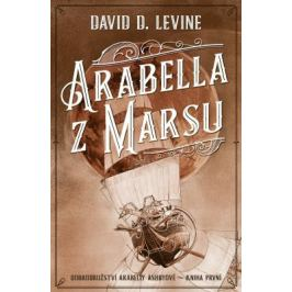 Arabella z Marsu - David D. Levine - e-kniha