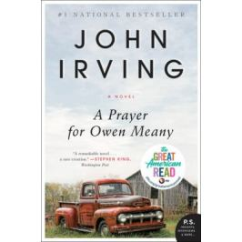 A Prayer for Owen Meany: A Novel - John Irving