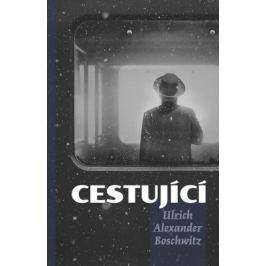 Cestující - Ulrich Alexandr Boschwitz - e-kniha