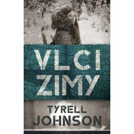 Vlci zimy - Tyrell Johnson - e-kniha