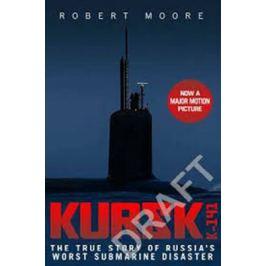 Kursk (Film Tie In) - Robert J. Moore