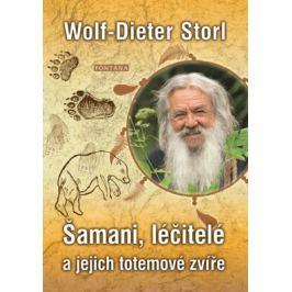 Šamani, léčitelé a jejich totemové zvíře - Storl Wolf-Dieter