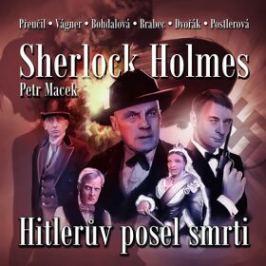 Sherlock Holmes: Hitlerův posel smrti - Petr Macek - audiokniha