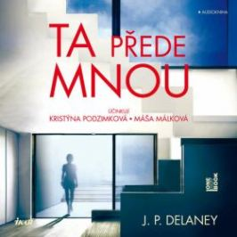 Ta přede mnou - J. P. Delaney - audiokniha
