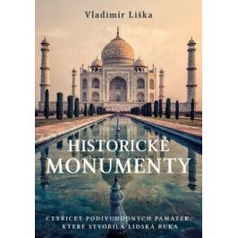 Historické monumenty - Vladimír Liška
