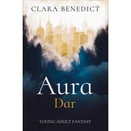 Aura: Dar - Clara Benedict - e-kniha