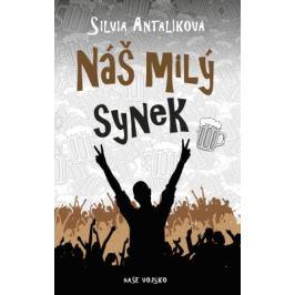 Náš milý synek - Silvia Antalíková