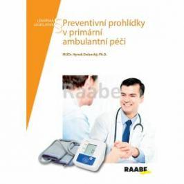 Preventivní prohlídky v primární ambulantní péči - Hynek Dolanský