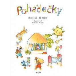 Pohádečky - Michal Černík, Gabriel Filcík