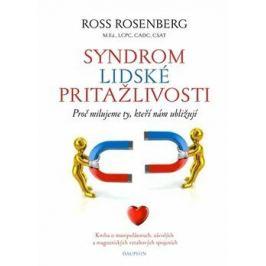 Syndrom lidské přitažlivosti - Ross Rosenberg