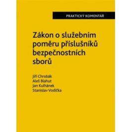Zákon o služebním poměru příslušníků bezpečnostních sborů (361/2003 Sb.). - Praktický komentář - Jiří Chrobák