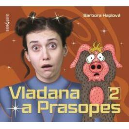 Vladana a Prasopes 2 - Barbora Haplová - audiokniha