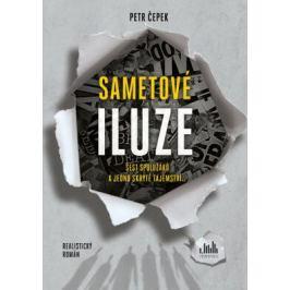 Sametové iluze - Šest spolužáků a jedno skryté tajemství... - Petr Čepek