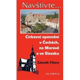 Církevní opevnění v Čechách, na Moravě a ve Slezsku - Zdeněk Fišera