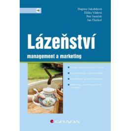 Lázeňství management a marketing - Dagmar Jakubíková, Petr Janeček, Jan Tluchoř, Vildová Eliška