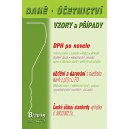 Daně a účetnictví, vzory a případy (DÚVaP) 8/2019 - Novelizace zákona o DPH, Příjmy z dědění a darování z hlediska daně, České účetní standardy