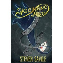 Skleněné město - Savile Steven