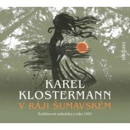 V ráji šumavském - Karel Klostermann - audiokniha