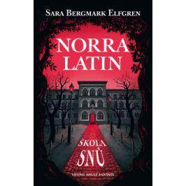 Norra Latin - Sara B. Elfgrenová - e-kniha