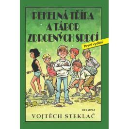 Pekelná třída a tábor zdrcených srdcí - Vojtěch Steklač