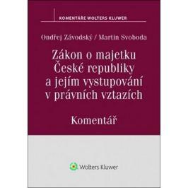 Zákon o majetku České republiky a jejím vystupování v právních vztazích (219/2000 Sb.). Komentář - Ondřej Závodský
