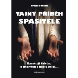 Tajný příběh Spasitele - Fabian Frank