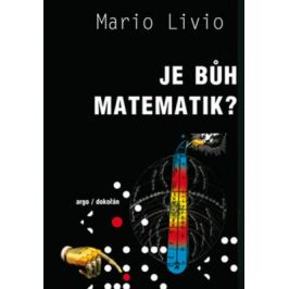 Je Bůh matematik? - Mario Livio