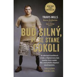 Buď silný, ať se stane cokoli - Travis Mills - e-kniha