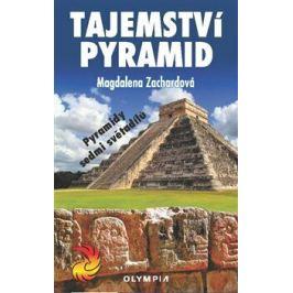 Tajemství pyramid - Magdalena Zachardová