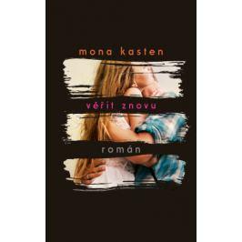 Věřit znovu - Mona Kasten - e-kniha