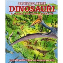 Dinosauři a další pravěká zvířata - Naish Darren