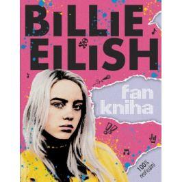Billie Eilish: Fankniha (100% neoficiální) - Sally Morgan