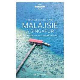 Průvodce Malajsie a Singapur (poznáváme)