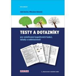 Testy a dotazníky pro vyšetřování kognitivních funkcí, nálady a soběstačnosti - Aleš Bartoš, Raisová Miloslava