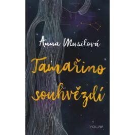 Tamařino souhvězdí - Musilová Anna