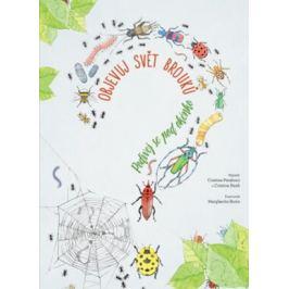 Objevuj svět brouků - Peraboni Cristina, Cristina M. Banfi, Margherita Borin