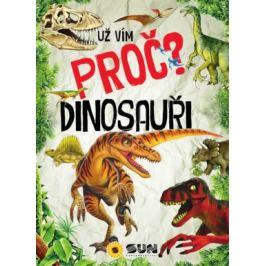 Dinosauři - Už vím proč?