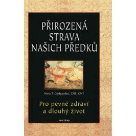 Přirozená strava našich předků - Gedgaudas Nora