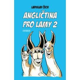 Angličtina pro lamy 2 - Čech Ladislav