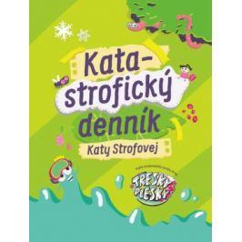 Katastrofický denník Katy Strofovej - Kata Strofová